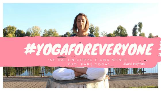 #yogaforeveryone yoga per tutti